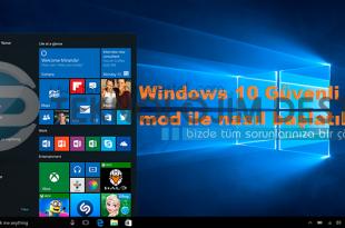 Windows 10 Güvenli mod ile nasıl başlatılır?