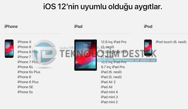 iOS 12 uyumlu olan cihazlar