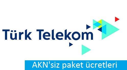 Türk Telekom AKN'siz paketler