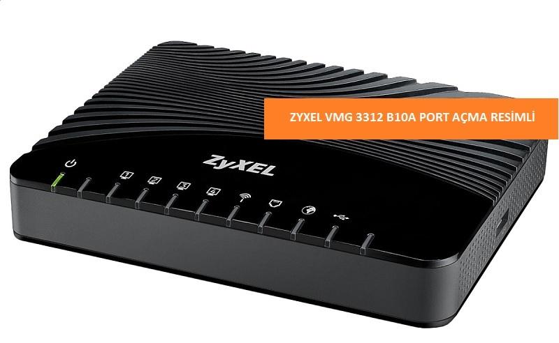 Zyxel vmg3312 port yönlendirme nasıl yapılır